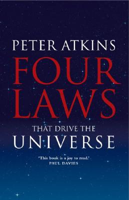 Four Laws That Drive the Universe By Atkins, Peter