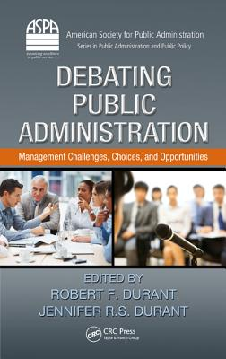 Debating Public Administration By Shih, Yuh-chuan (EDT)