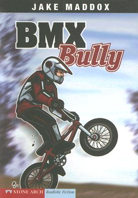 Bmx Bully By Maddox, Jake/ Suen, Anastasia/ Tiffany, Sean (ILT)